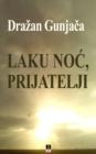 Image for Laku Noc, Prijatelji