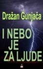 Image for I NEBO JE ZA LJUDE