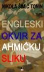 Image for ENGLESKI OKVIR ZA AHMICKU SLIKU