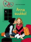 Image for K niinku Klara 3 - Anna suukko!