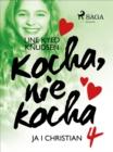 Image for Kocha, nie kocha 4 - Ja i Christian