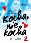 Image for Kocha, nie kocha 2 - Ja i Marco