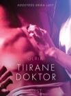 Image for Tiirane doktor - Erootiline luhijutt