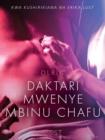 Image for Daktari Mwenye Mbinu Chafu - Hadithi Fupi ya Mapenzi