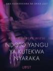 Image for Ndoto Yangu ya Kutekwa Nyaraka - Hadithi Fupi ya Mapenzi