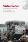 Image for Sarbarheder: Globalisering, Militarisering Og Terrorisering Fra Murens Fald Til I Dag