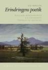 Image for Erindringens Poetik: William Wordsworth, S.T. Coleridge, Thomas De Quincey