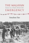 Image for The Malayan Emergency : Essays on a Small, Distant War