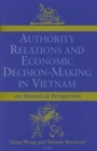 Image for Authority relations and economic decision-making in Vietnam  : an historical perspective