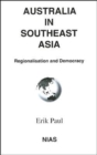 Image for Australia in Southeast Asia  : regionalisation and democracy