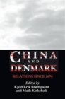 Image for China and Denmark  : relations since 1674