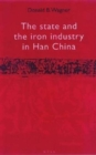 Image for The state and the iron industry in Han China