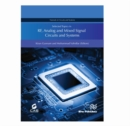 Image for Selected Topics in Rf, Analog and Mixed Signal Circuits and Systems