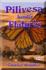 Image for Pilivesa Kunder Flutures: Libri Dy