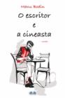 Image for O Escritor E A Cineasta