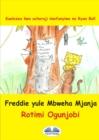 Image for Freddie Yule Mbweha Mjaja