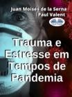 Image for Trauma E Estresse Em Tempos De Pandemia