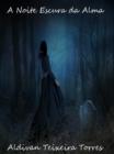 Image for Noite Escura Da Alma