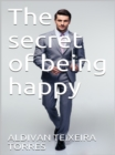 Image for Secret Of Being Happy