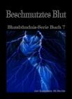 Image for Beschmutztes Blut (Blutsbundnis-Serie Buch 7)