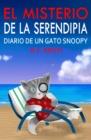 Image for El Misterio De La Serendipia: Diario De Un Gato Snoopy