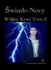Image for Swiatlo Nocy: Wiezy Krwi Tom 2