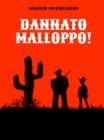 Image for Dannato Malloppo!