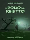 Image for Il Dono Del Reietto