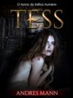 Image for Tess: O Horror Do Trafico Humano