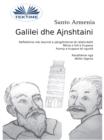 Image for Galilei Dhe Ajnshtaini: Reflektime Mbi Teorine E Pergjithshme Te Relativitetit - Renia E Lire E Trupave