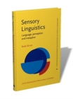 Image for Sensory Linguistics : Language, perception and metaphor