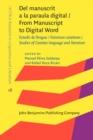 Image for Del manuscrit a la paraula digital: estudis de llengua i literatura catalanes = From manuscript to digital word : studies of Catalan language and literature : 16