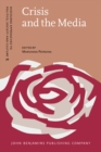 Image for Crisis and the Media: Narratives of crisis across cultural settings and media genres : 76