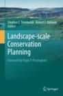 Image for Landscape-scale Conservation Planning