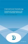 Image for International dramaturgy  : translation & transformations in the theatre of Timberlake Wertenbaker