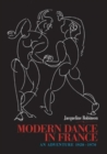 Image for Modern dance in France  : an adventure, 1920-1970