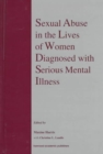 Image for Sexual abuse in the lives of women diagnosed with serious mental illness