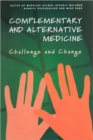 Image for Complementary and alternative medicine  : challenge and change