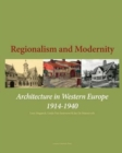 Image for Regionalism and modernity  : architecture in Western Europe, 1915-1940