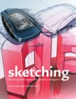 Image for Sketching  : drawing techniques for product designers
