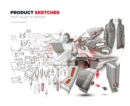 Image for Product sketches  : from rough to refined