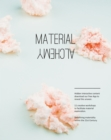 Image for Material alchemy