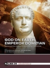 Image for God on Earth  : emperor Domitian