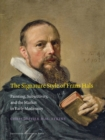 Image for The signature style of Frans Hals  : painting, subjectivity, and the market in early modernity