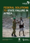 Image for Federal Solutions to State Failure in Africa