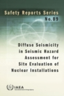 Image for Diffuse Seismicity in Seismic Hazard Assessment for Site Evaluation of Nuclear Installations