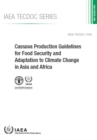 Image for Cassava Production Guidelines for Food Security and Adaptation to Climate Change in Asia and Africa