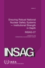 Image for Ensuring robust national nuclear safety systems  : institutional strength in depth