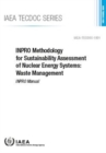 Image for INPRO Methodology for Sustainability Assessment of Nuclear Energy Systems: Waste Management : INPRO Manual