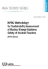 Image for INPRO Methodology for Sustainability Assessment of Nuclear Energy Systems: Safety of Nuclear Reactors : INPRO Manual